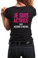 Tee-shirt  Actrice J&M : Le Tee-shirt ultime pour les filles qui assurent, assument ou aiment provoquer!