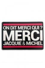 Tapis de souris Jacquie et Michel : A la demande générale des Jacquie et Michel Addicts, voici le tapis de souris! On dit merci qui?