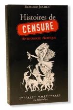 Histoires de Censure : Une Anthologie érotique de la censure.